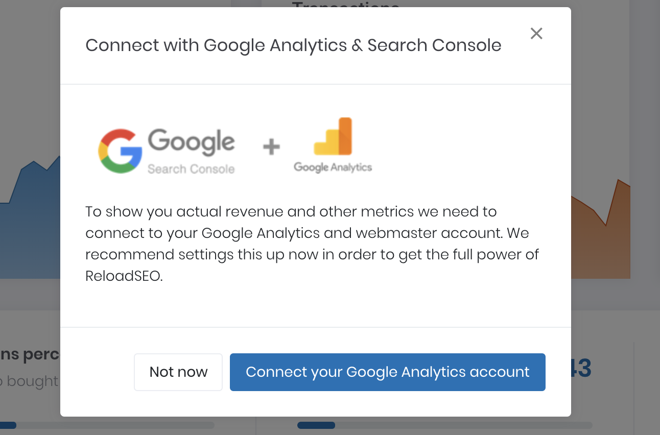 Connect with search console and analytics for more SEO data